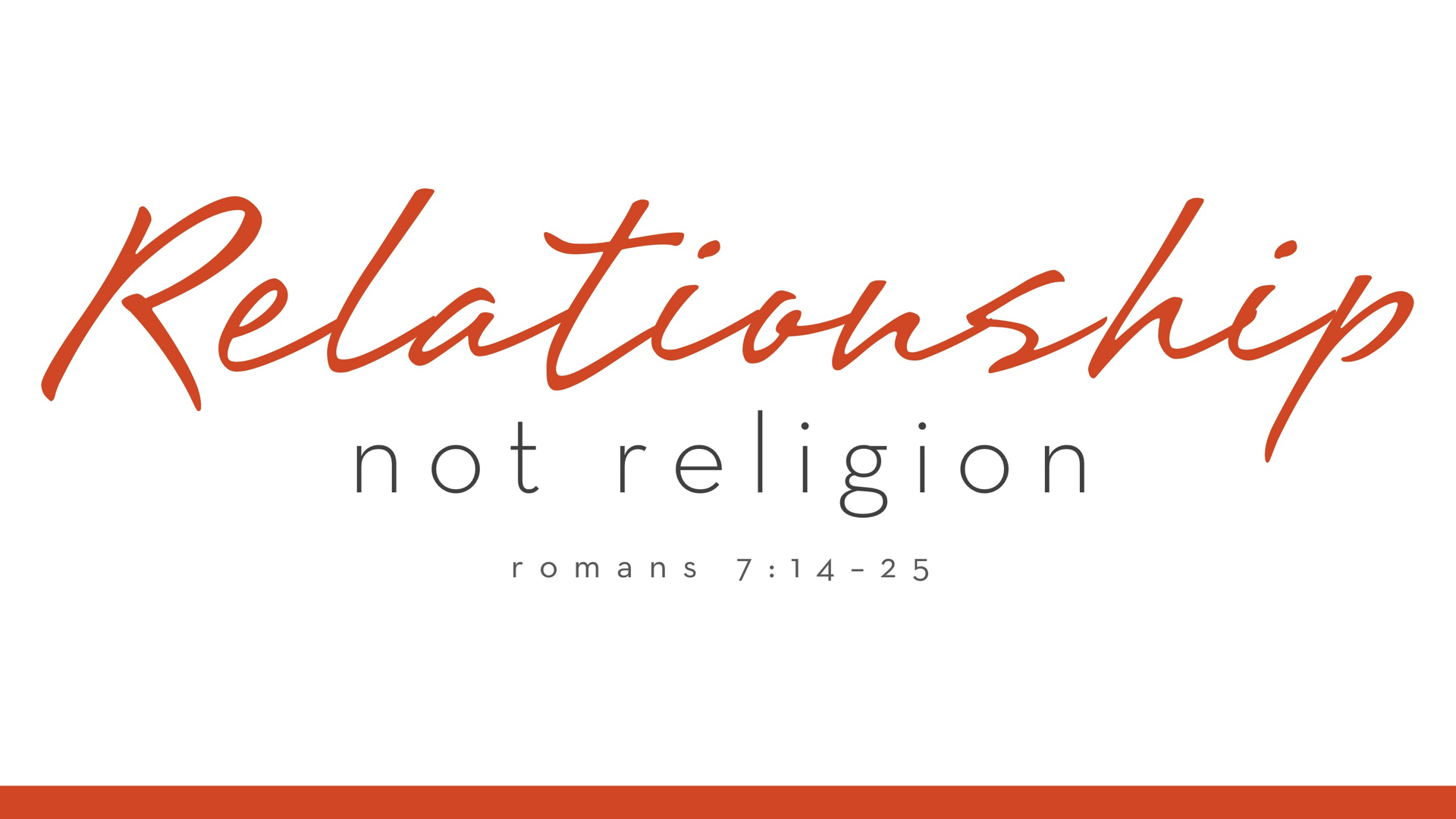 Real Christianity - Week 4 - Relationship, Not Religion copy.004.jpeg