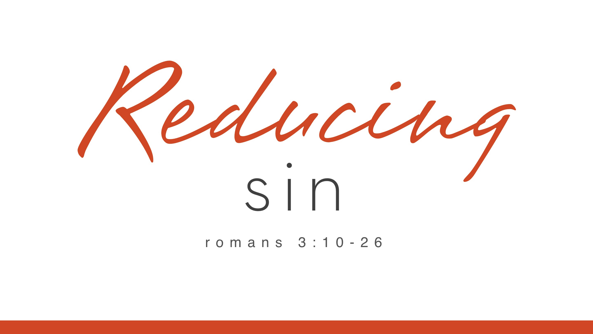 Real Christianity - Week 5 - Reducing Sin (copy).002.jpeg