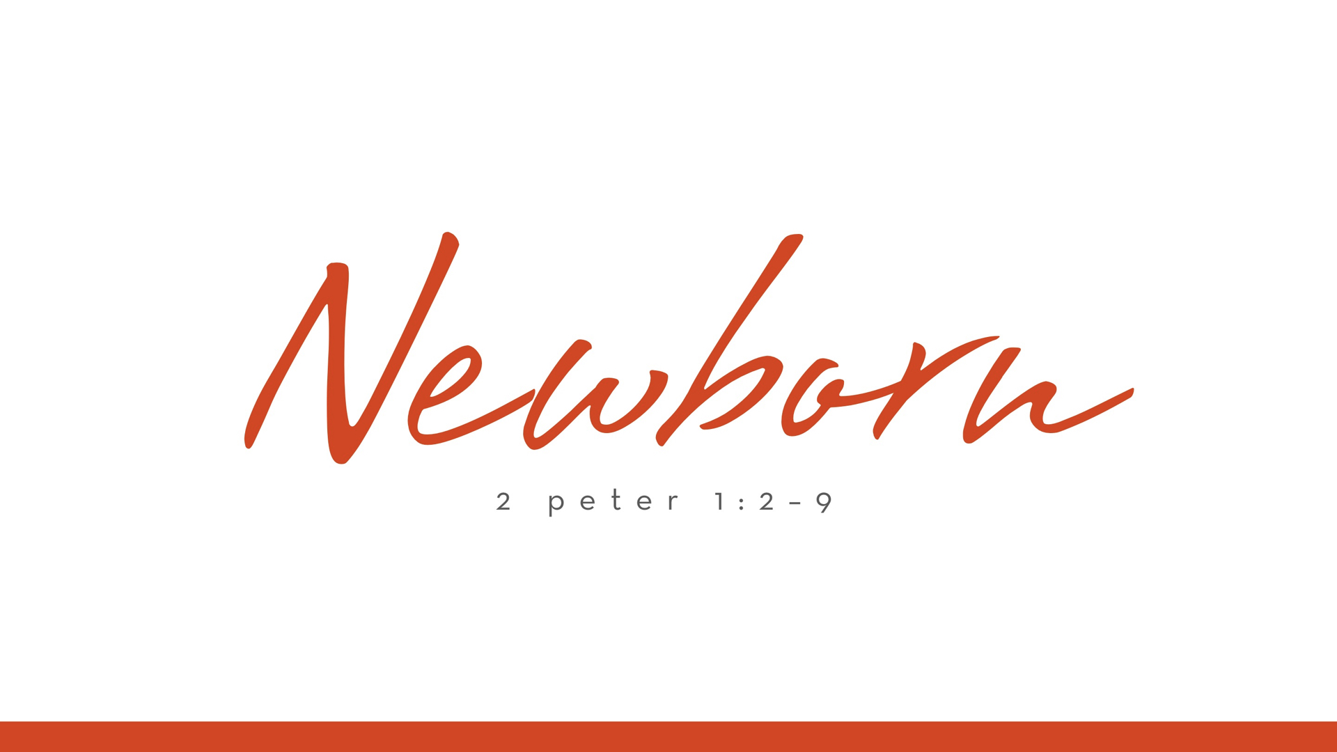 Real Christianity - Week 7 - Newborn.003.jpeg