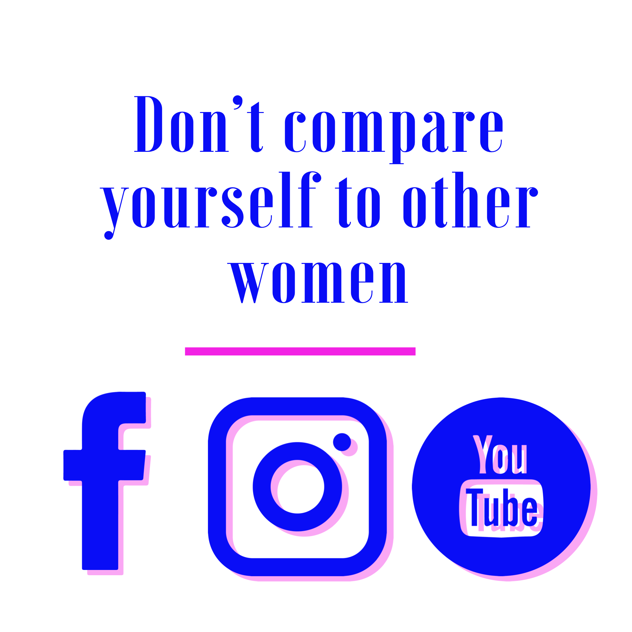 Don't Compare Yourself to Other WomenPNG