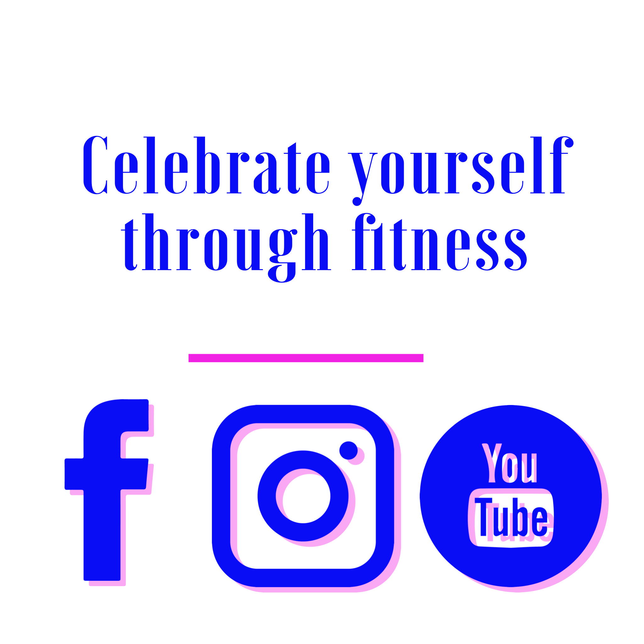 Celebrate yourself through fitness