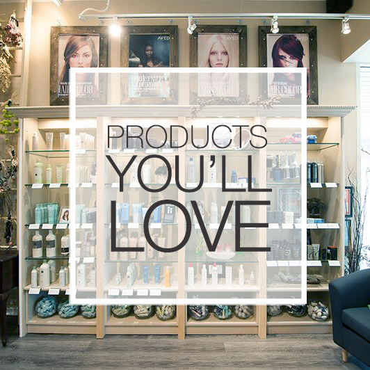 We LOVE products! We offer Kerastase, Aveda, Matrix, and the top onesies that every girl needs.