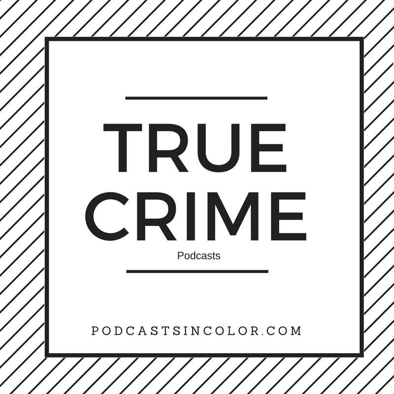 True Crime Podcasts in Color.png
