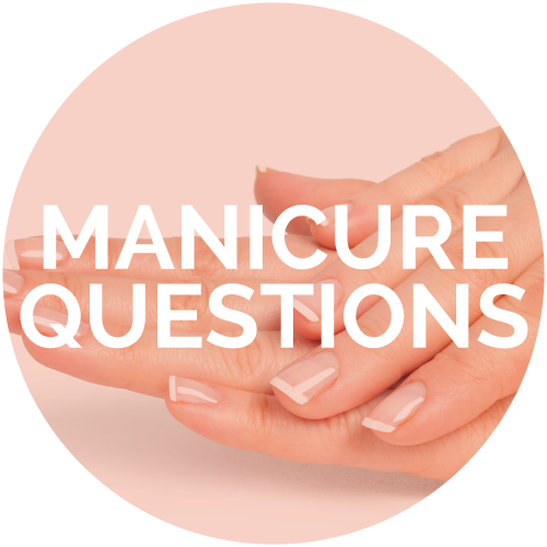 MANICURE QUESTIONS