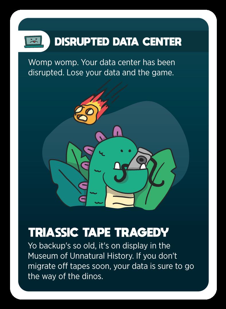DisruptedDataCenter_TriassicTapeTragedy_1.png