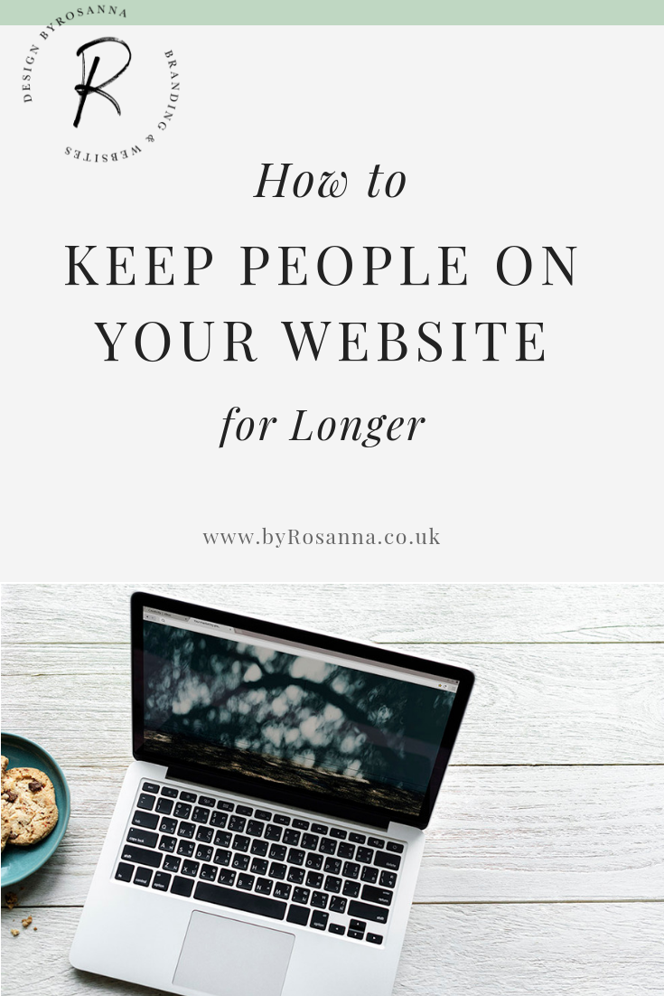How to keep people on your website for longer and lower your bounce rate