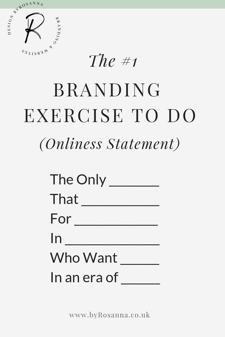 What is your Onliness Statement?