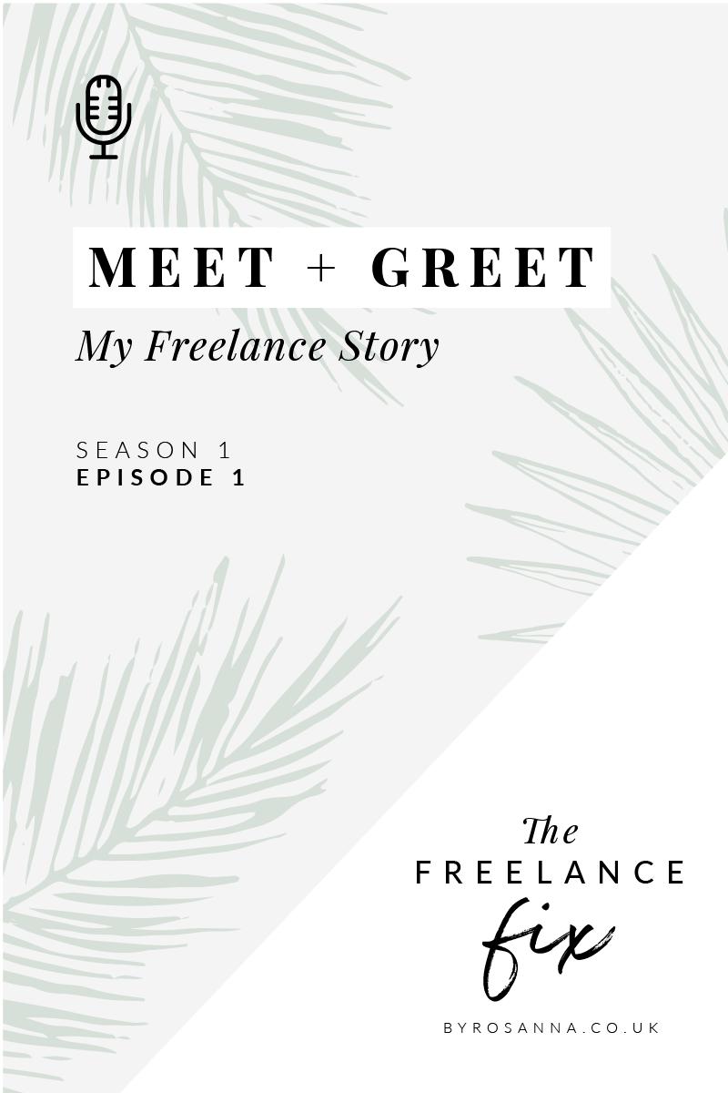 My Freelance Story - The Freelance Fix Podcast with byRosanna