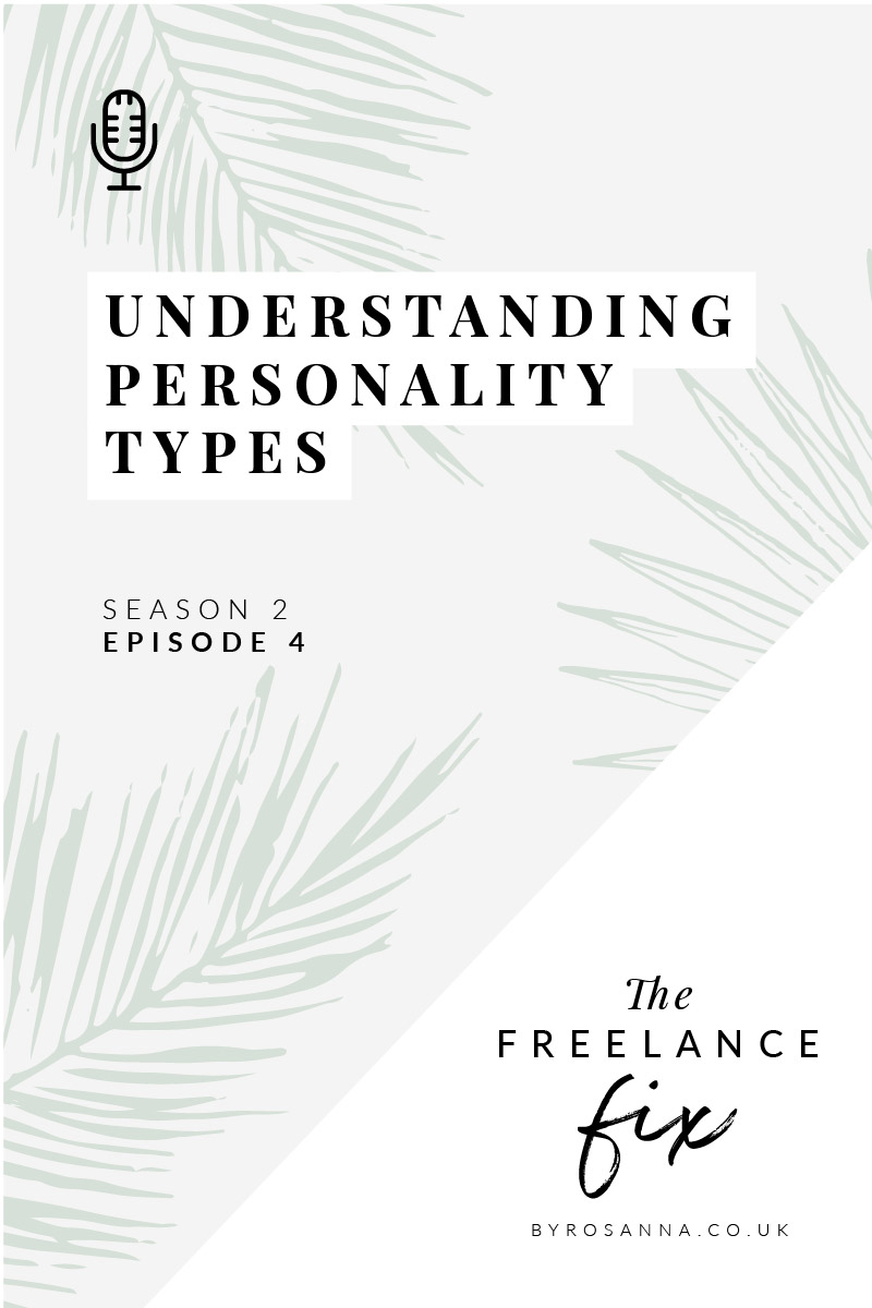 Understanding how personality types affect the way you do business (Myers Briggs & Enneagrams) | Freelance Life byRosanna Design #personalitytests #smallbusiness