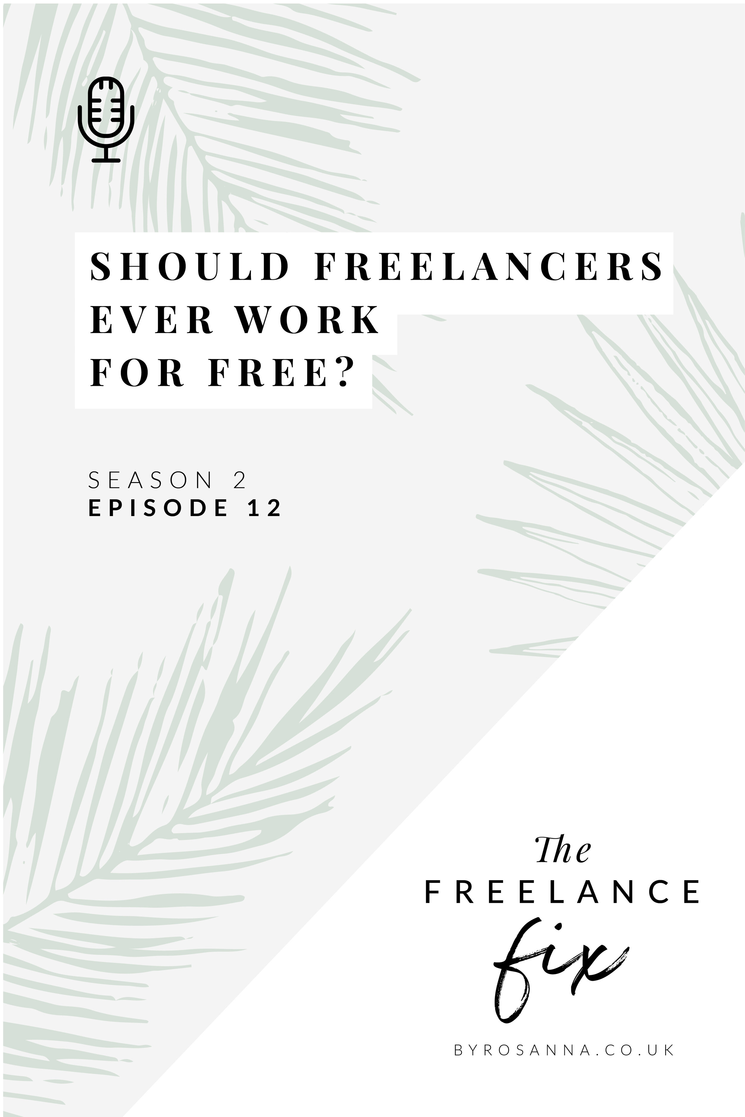 Should freelancers ever work for free? What about offering discounts? Listen to the podcast episode to hear our thoughts   byRosanna Design #freelancing #freelancetips
