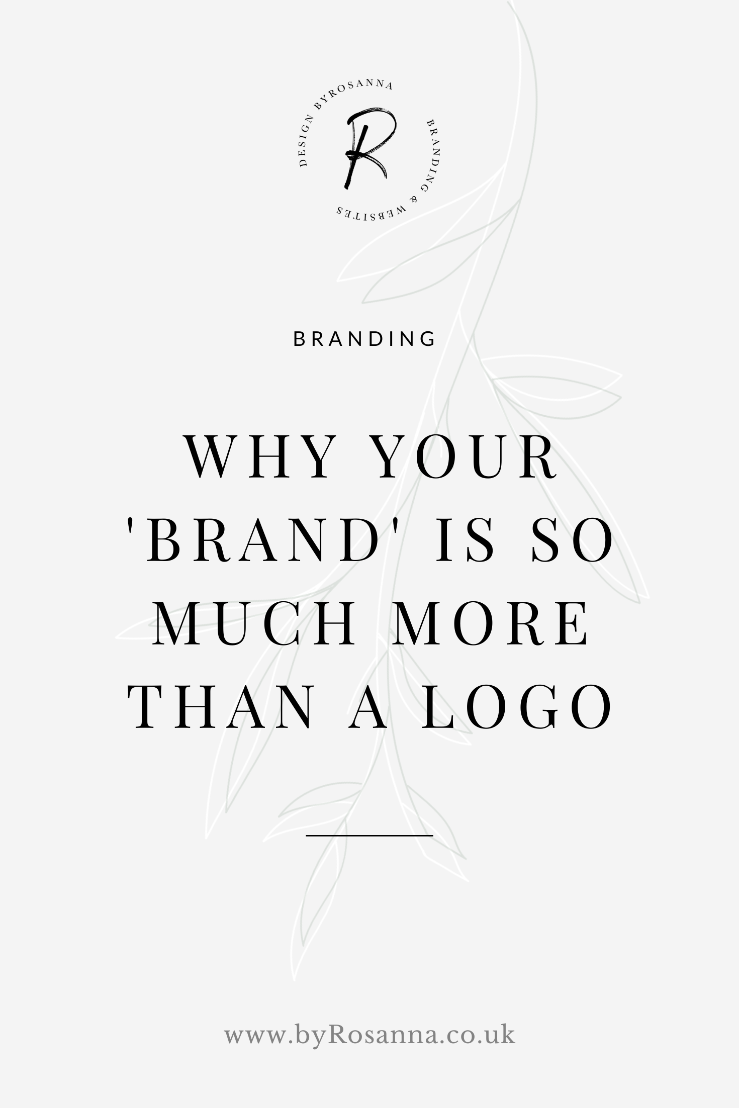 Why Your 'Brand' Is So Much More Than Just a Logo | byRosanna | #branding #logo #buildabrand