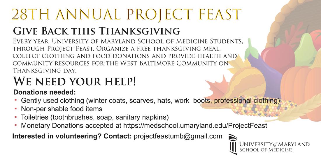 Contact  projectfeastumb@gmail.com  or visit  www.medschool.umaryland.edu/ProjectFeast  for more information.