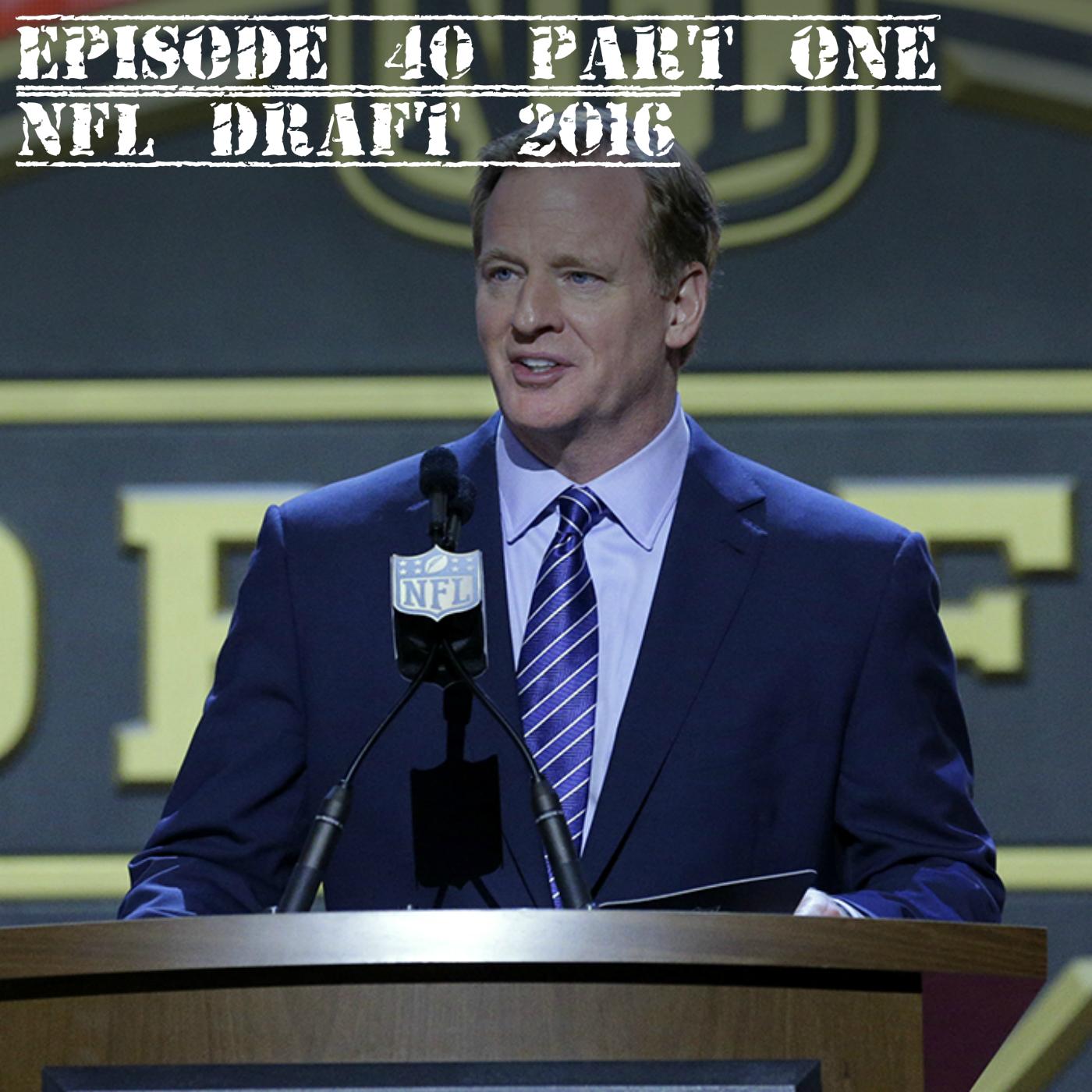 EP 40 pt1 NFL Draft.jpg
