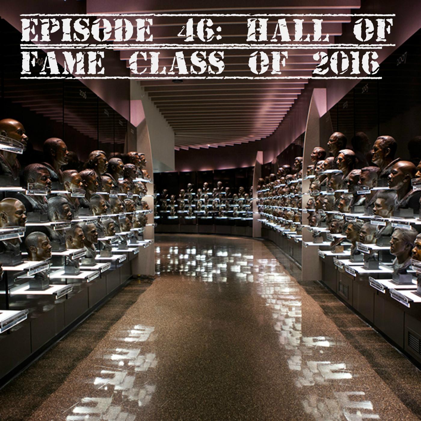 Ep 46 Hall of Fame.jpg
