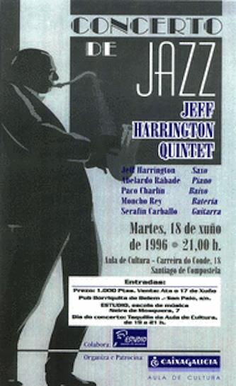 Jeff Harrington Quintet, Santiago de Compestela, Spain