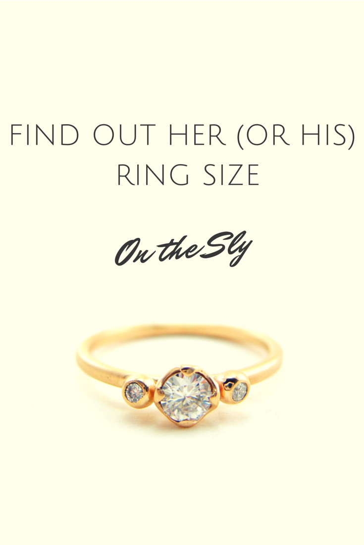 Find out her ring size on the sly