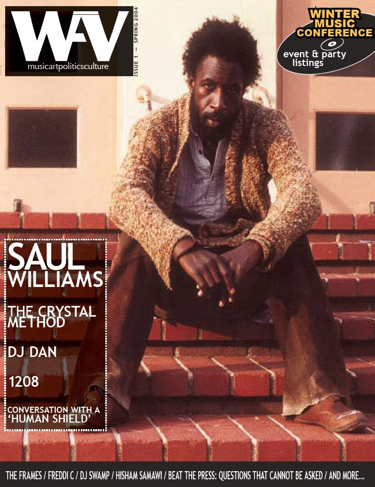 WAV / Kotori Magazine Issue 1 - Saul Williams / The Crystal Method / DJ Dan / 1208 / Conversations with a Human Shield / The Frames / Freddi C / DJ Swamp / Hisham Samawi / ph10 and more…