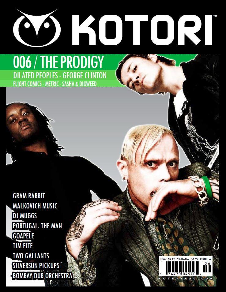 WAV Kotori magazine issue 6 - The Prodigy / Dilated Peoples / George Clinton / Metric / Sasha & Digweed / Gram Rabbit / DJ Muggs / Portugal the Man / Silversun Pickups / Bombay Dub Orchestra