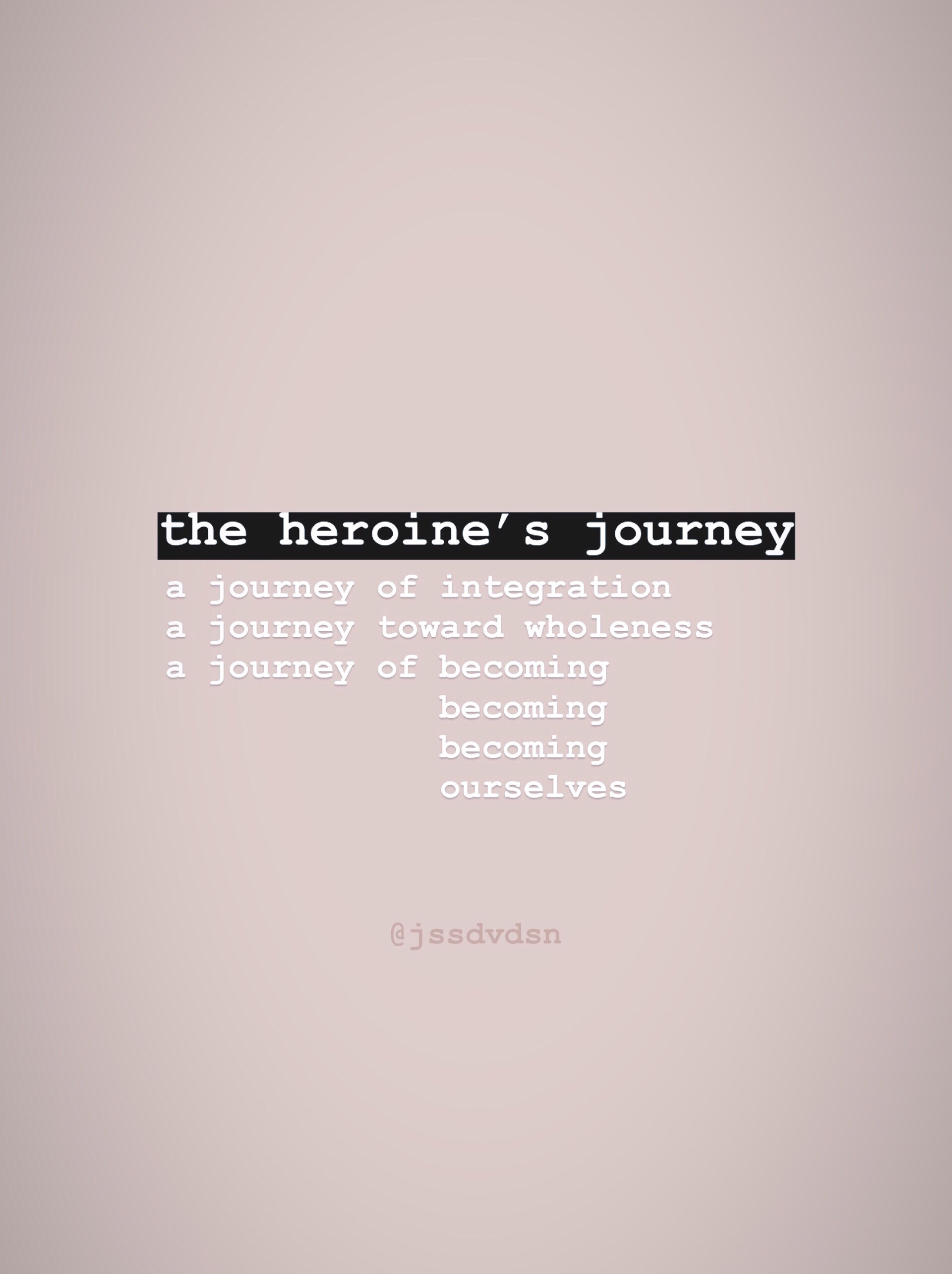 heroinesjourneybecomingbecoming.JPG