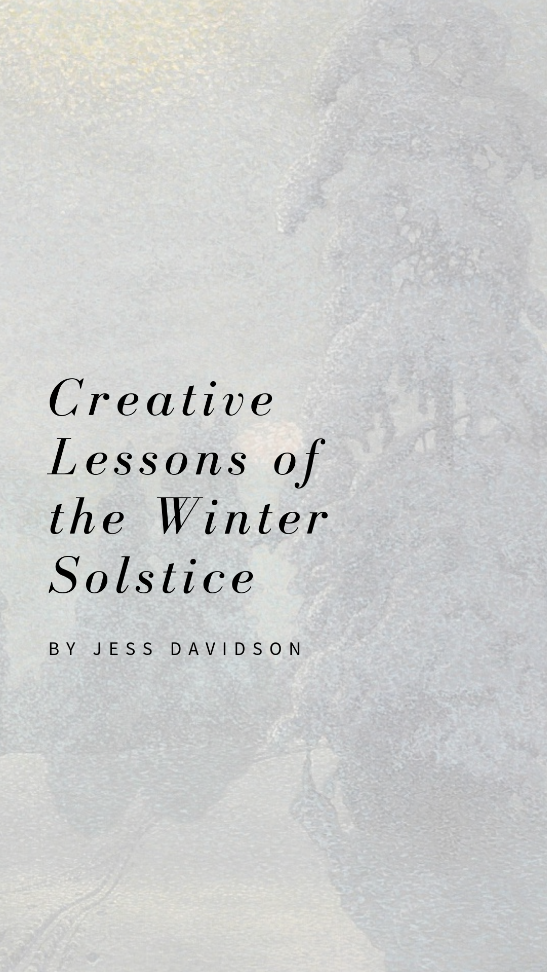 "Creative Lessons of the Winter Solstice: On the Wheel of the Year and Creative Recovery. Written by Jess Davidson. Painting: ""Untitled"" by Gustaf Fjaestad"