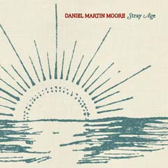 daniel_martin_moore_stray_age.jpg