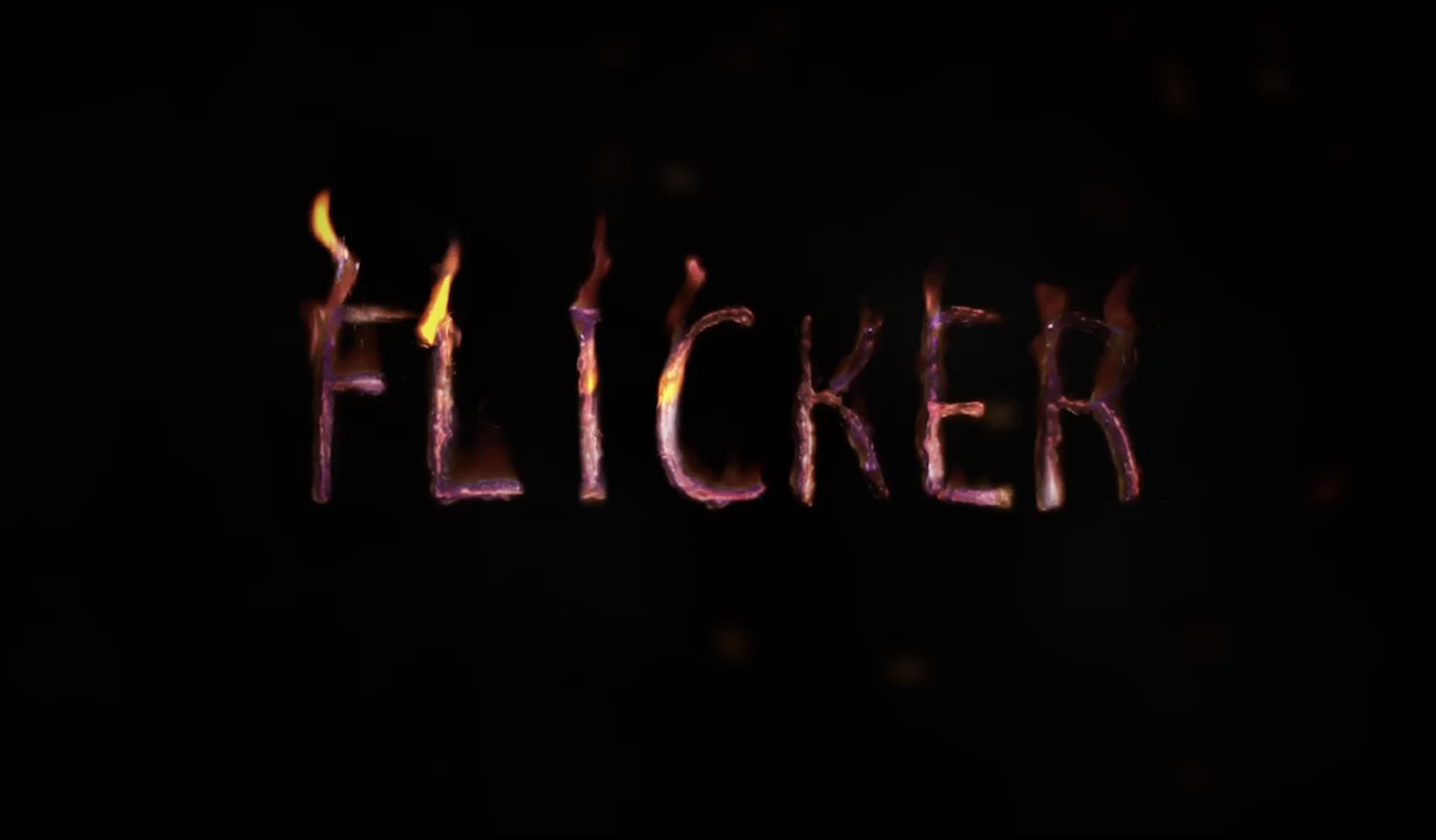 FLICKER   (Spec Trailer)
