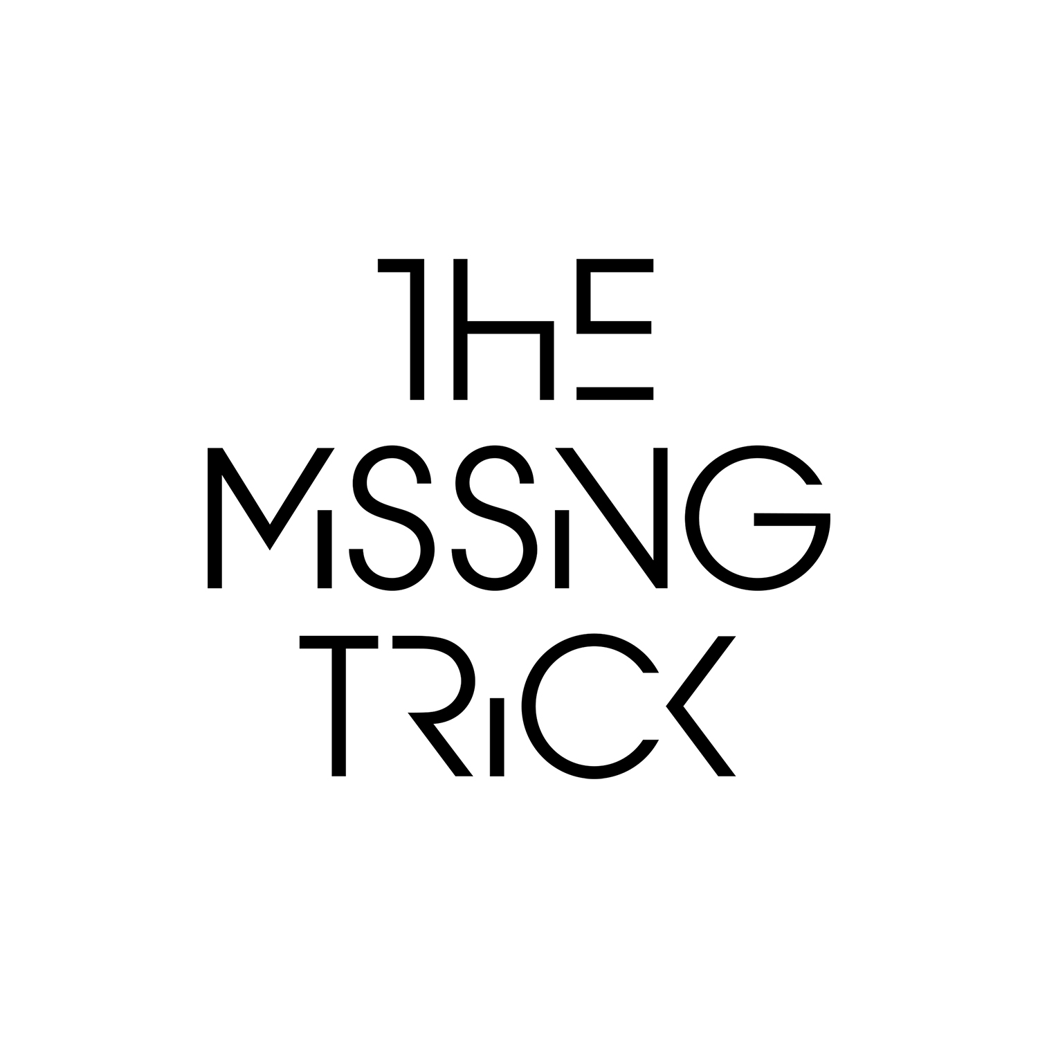 The Missing Trick