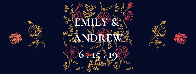 EMILY & ANDREW 6 . 15 . 19 (1).png