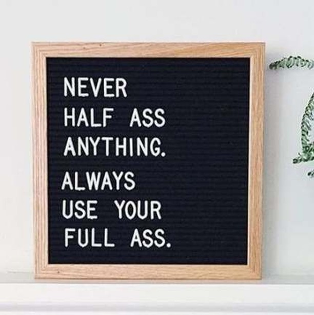 Always use your full ass Sis. Happy Hump Day babes! #humpday