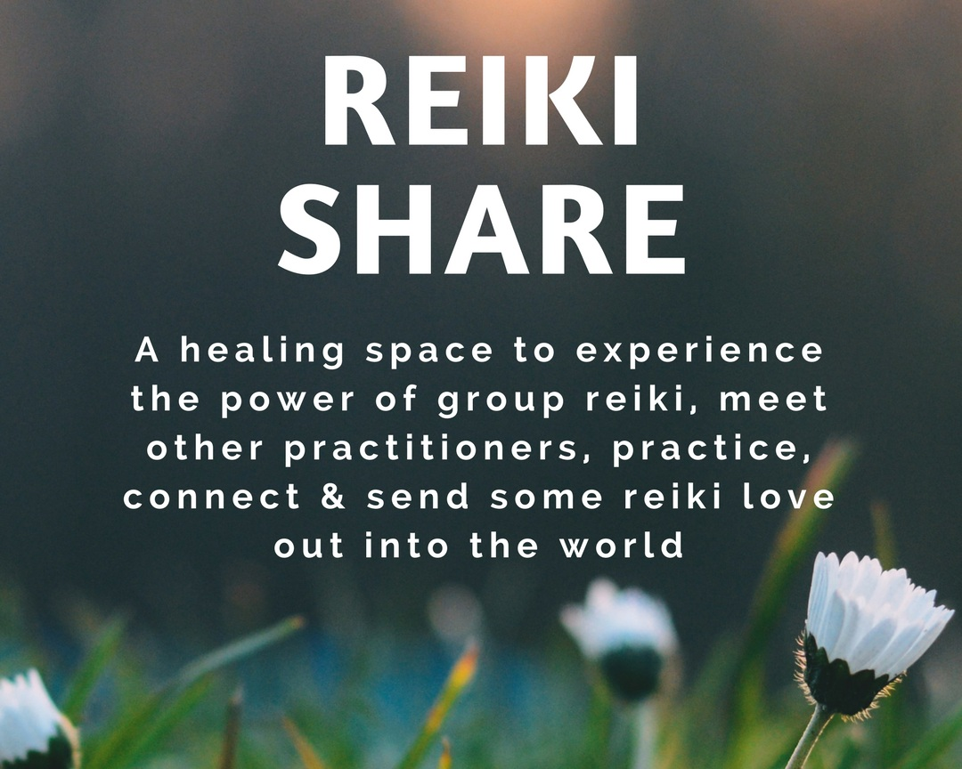 Held the Last Friday of Every Month  Cost $10  7:00- 9:00 pm  This event is open to the public to experience Reiki and Learn more about becoming a practitioner.   NEXT SHARE IS SEPT 27, 2019 7:00-9:00
