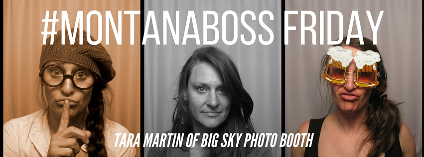Montana Boss Tara Martin of Big Sky Photo Booth