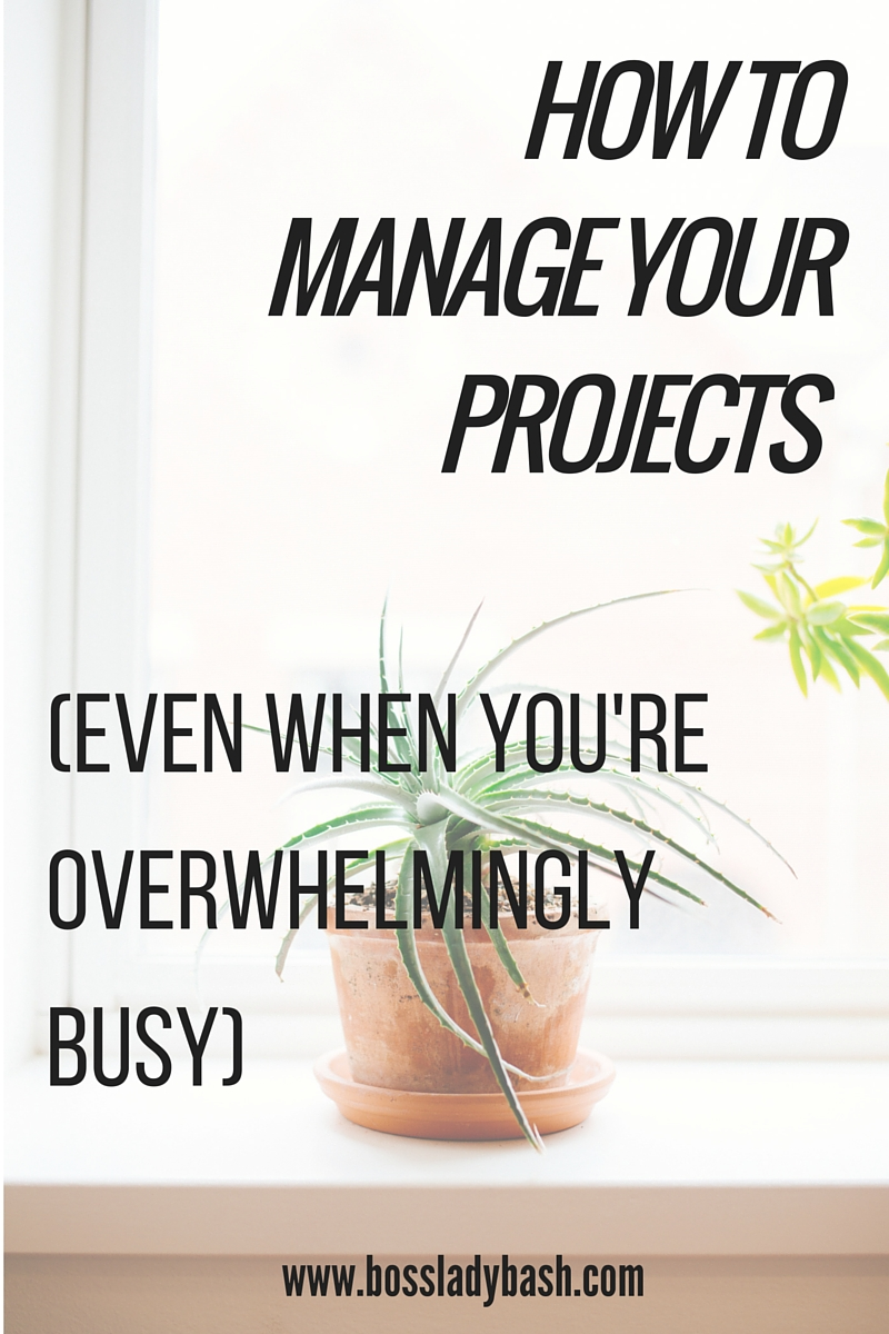 Managing projects when you're overwhelmingly busy