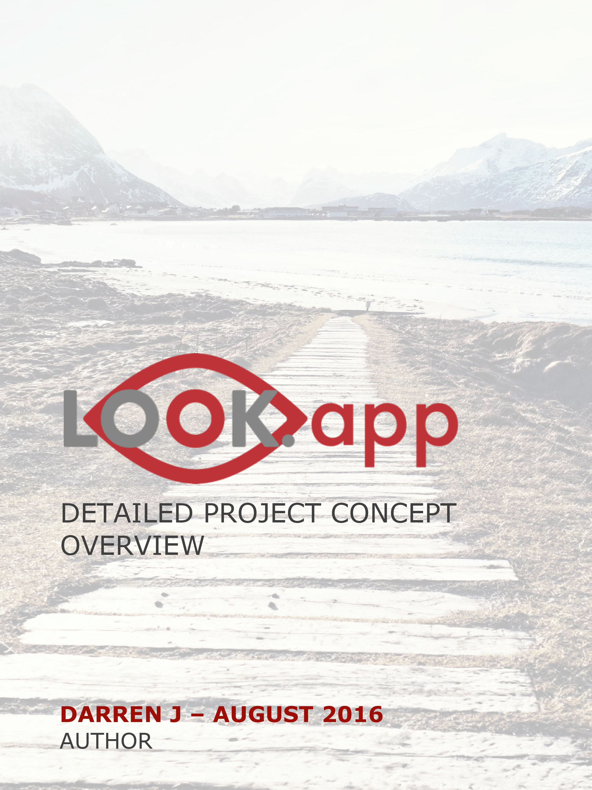 LOOK.app - Detailed Project Concept Overview - Click  here  to request PDF Document