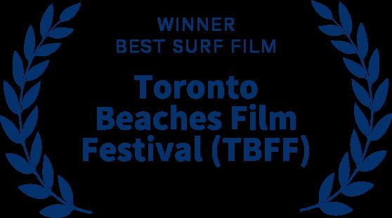 Winner Best Surf Film Toronto Beaches Film Festival (CA) 2016