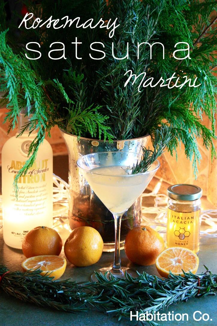 Rosemary Satsuma Martini // Holiday Cocktail Recipe // Habitation Co.