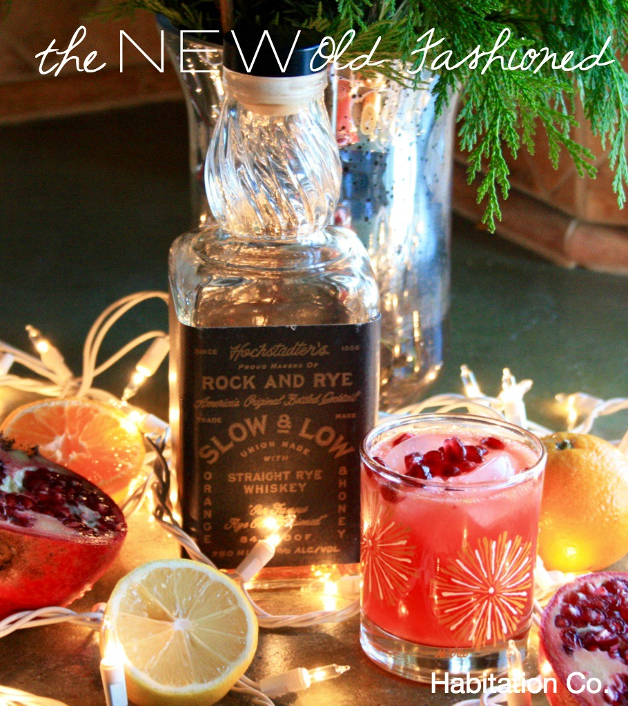 New Old Fashioned Cocktail // Holiday Cocktail Recipe // Habitation Co.