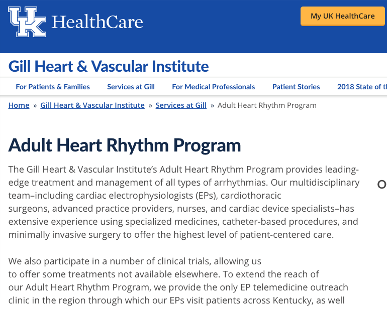 UK Healthcare Gill Heart & Vascular Institute Adult Heart Rhythm Program Landing Page and Subpages Text