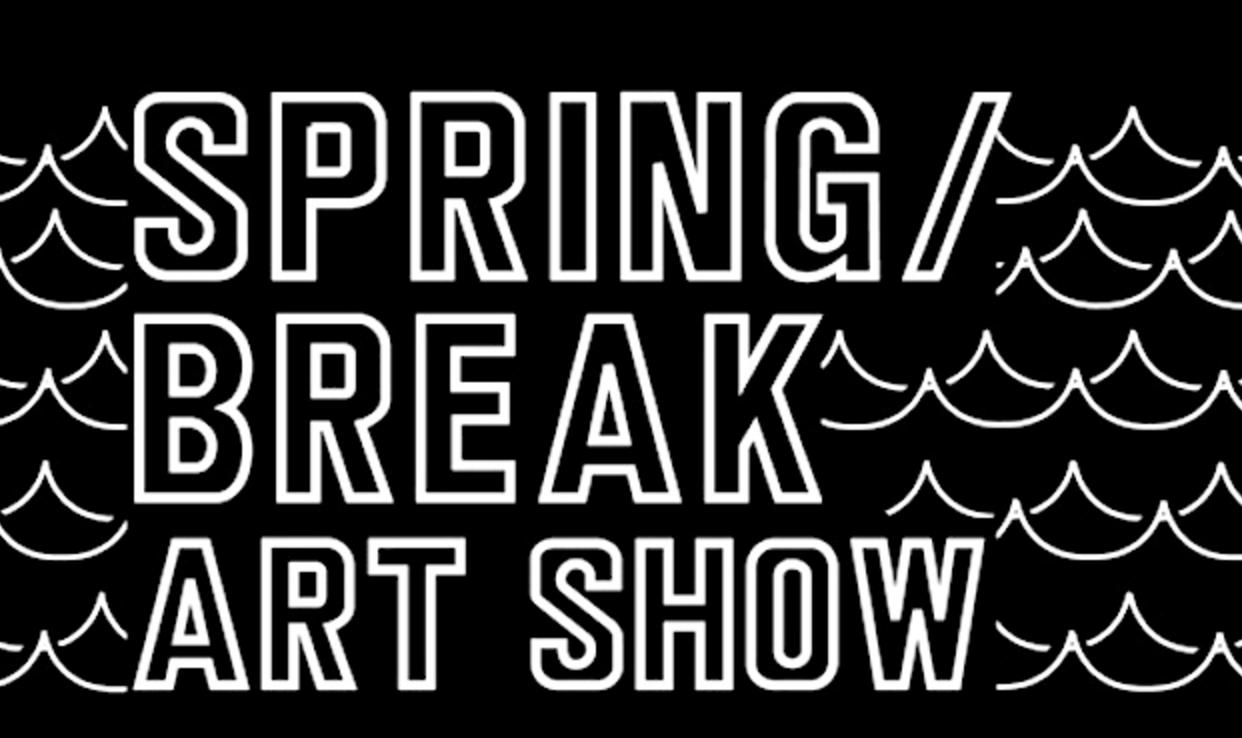 Spring Break Art Show