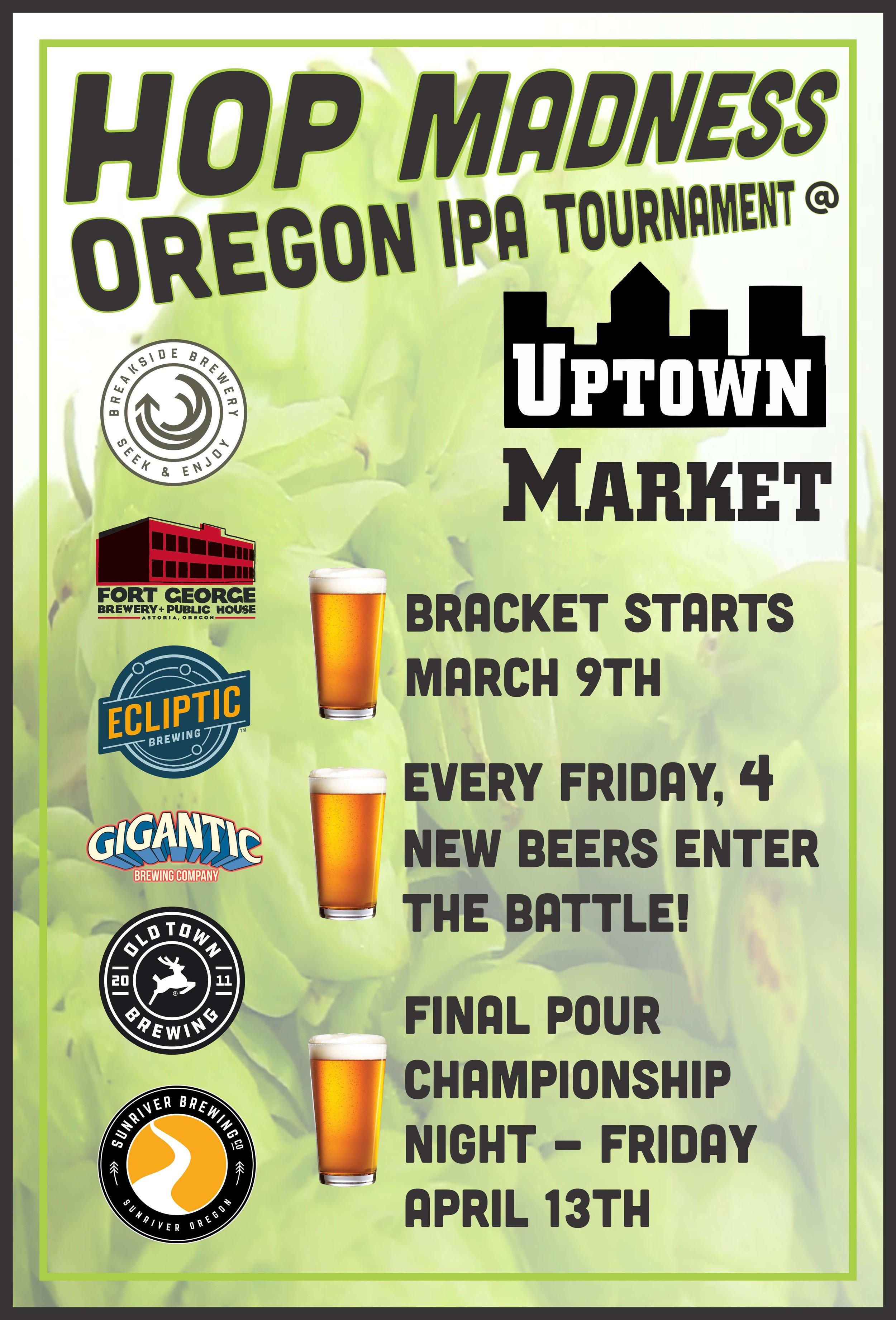 Hop Madness Oregon IPA Tournament 2018 - Uptown Market.jpg