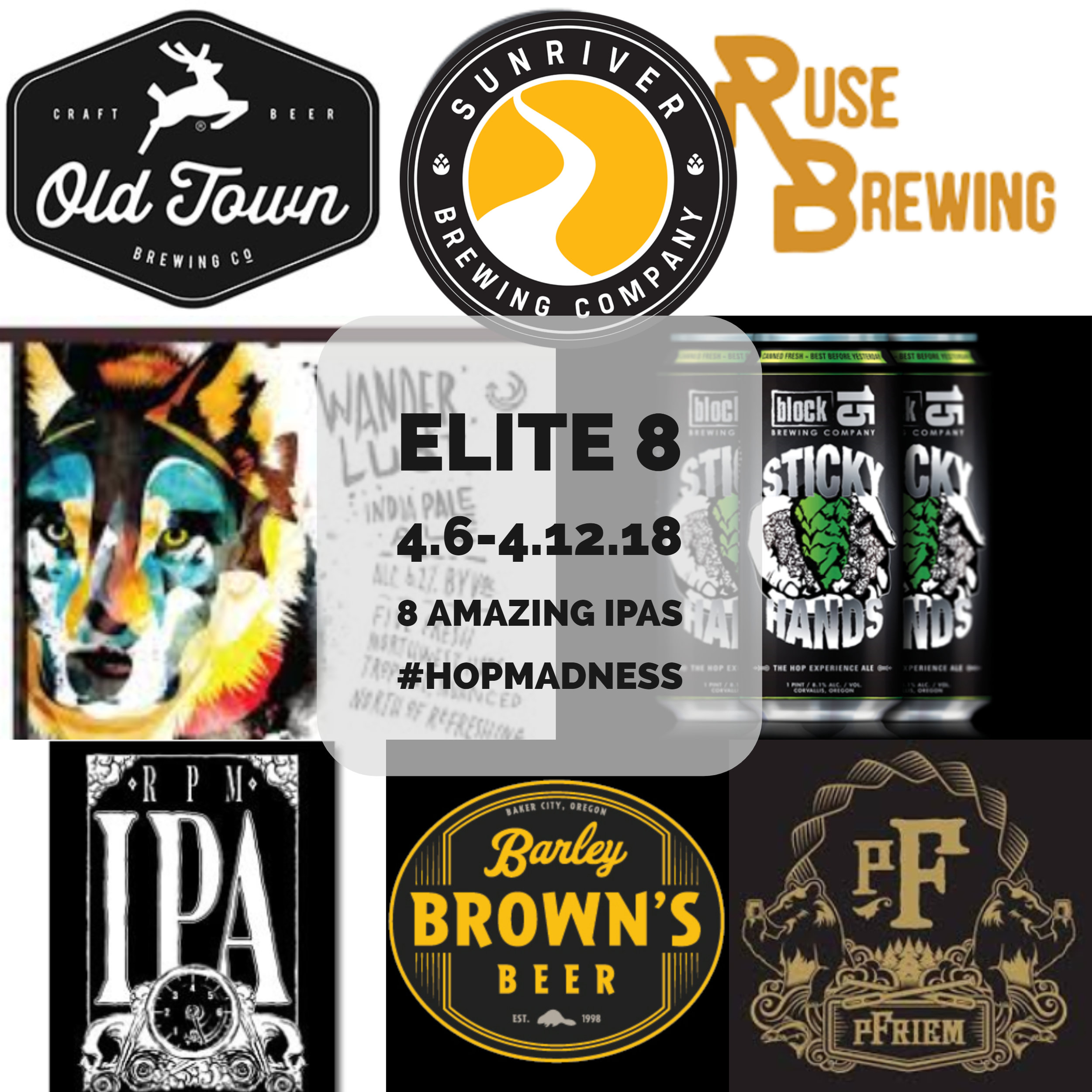 Stop by either location and for $10 enjoy samples of all 8 IPAs and get to vote on each match up.