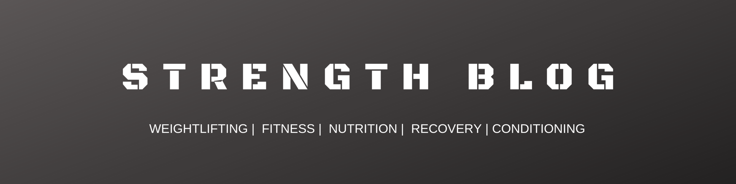 Strength and Conditioning Blog