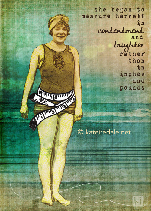 She Measured Herself With Contentment and Laughter