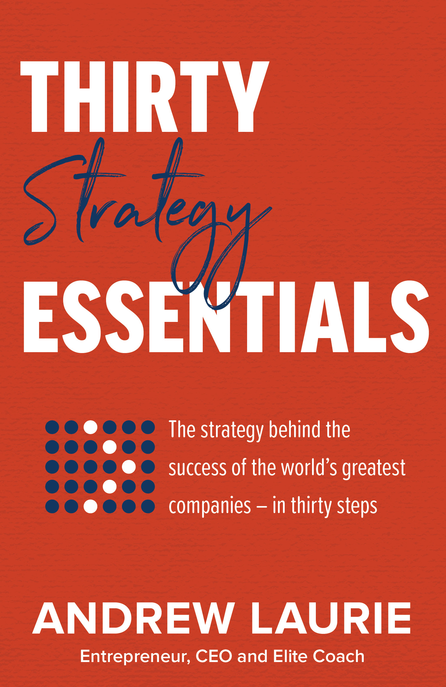 Thirty Essentials Strategy.jpg