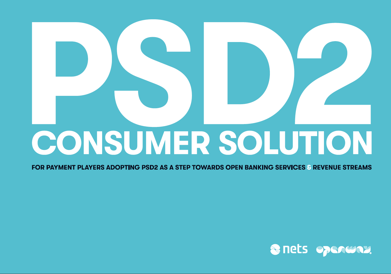 Nets and OpenWay Collaborate on Open Banking - Solution for payment players adopting PSD2 as a step towards Open Banking services & revenue streams