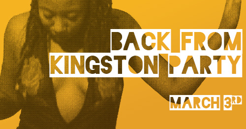 "Get ready for the ""Back from Kingston"" party. Our Bam Bam DJ crew went to Kingston, experienced the dancehalls, and are back to share. Get ready, cause it's all vybz this time around. Come before 11pm to learn some of Kingston's hottest dance crew's moves and catch a vibe with us!  Dance Hall, Afrobeat and Hip Hip rhythms provided by DJs JK-47 and Gingham."