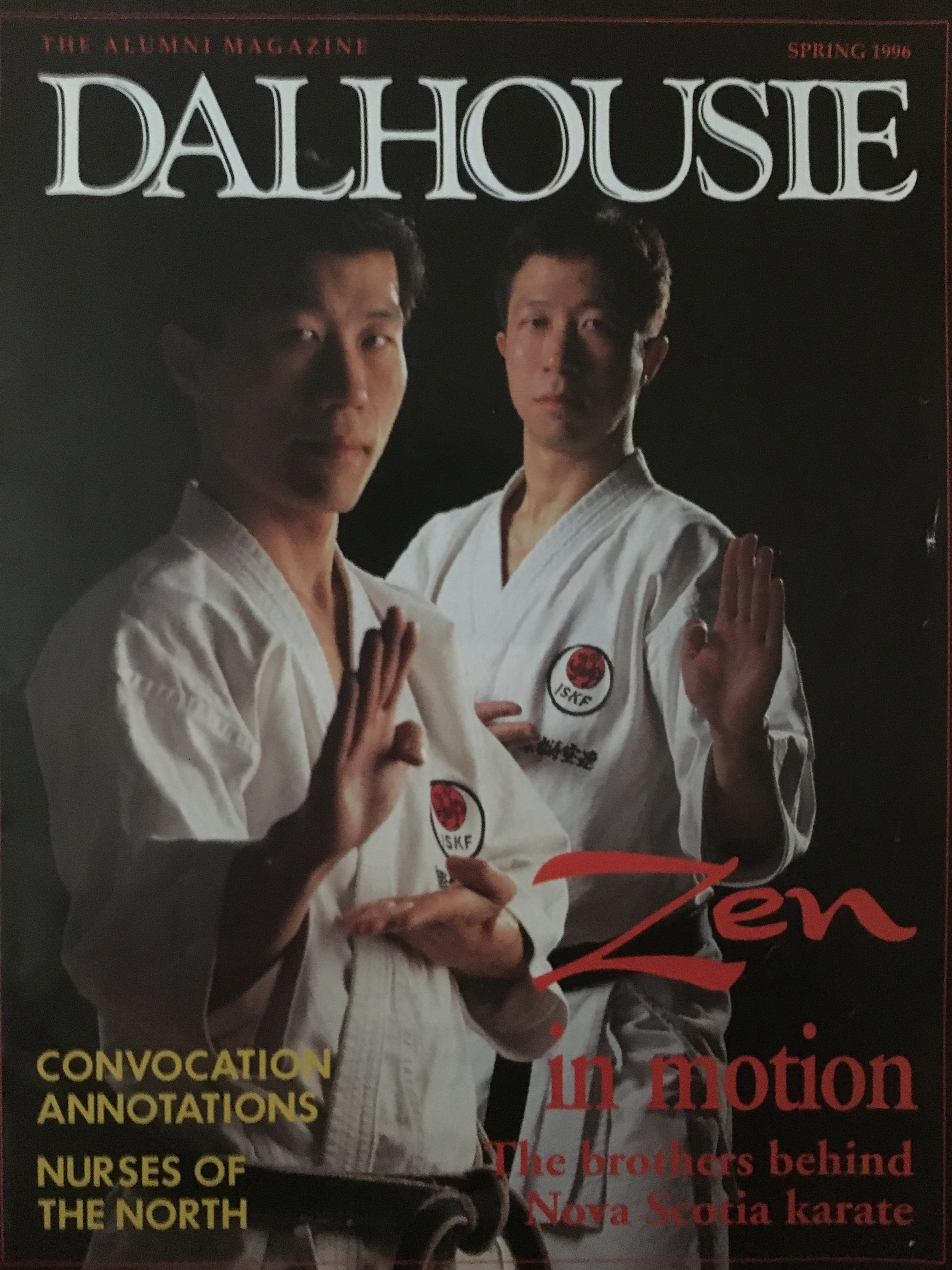 - Head instructor, Sensei Tony Tam, ISKF Certified 8th degree black belt and Dal alumnus ('82 BComm/'85 LLB), founded the non profit school (dojo) in 1979 on the Dal campus. Vice Head Instructor is Dal alumnus Sensei Danny Tam('85 DDS), and also an ISKF Certified 8th degree black belt. The dojo is dedicated to promoting karate to students, faculty, and staff.