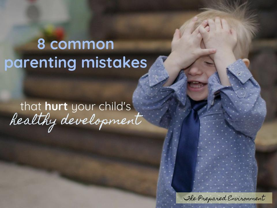 8 common parenting mistakes that hurt your child's healthy development