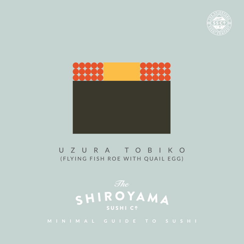"Two kinds of eggs and a lot of crunch makes Uzura Tobiko a favorite gunkan-maki (boat-style sushi roll). Surf and turf Japanese style!   - from the  The Shiroyama Sushi Co. ""Minimal Guide To Sushi"""