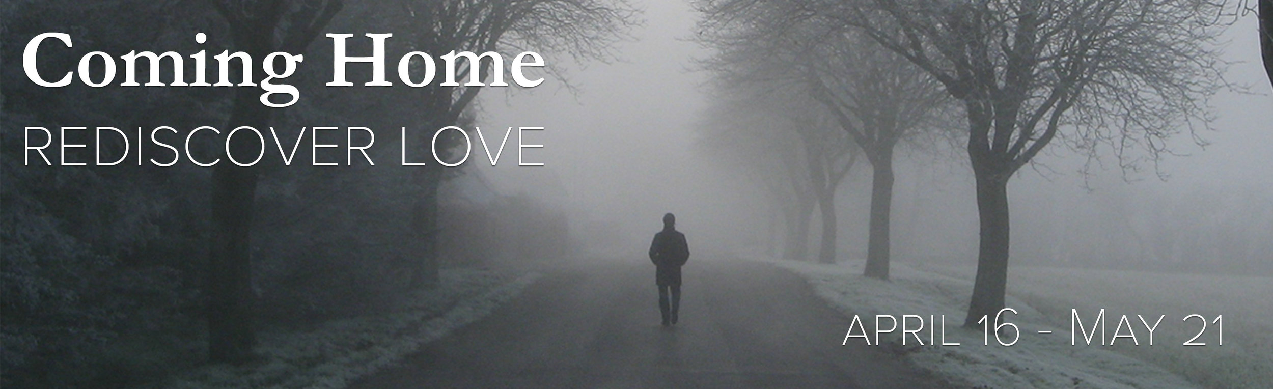 Coming Home - Rediscover Love