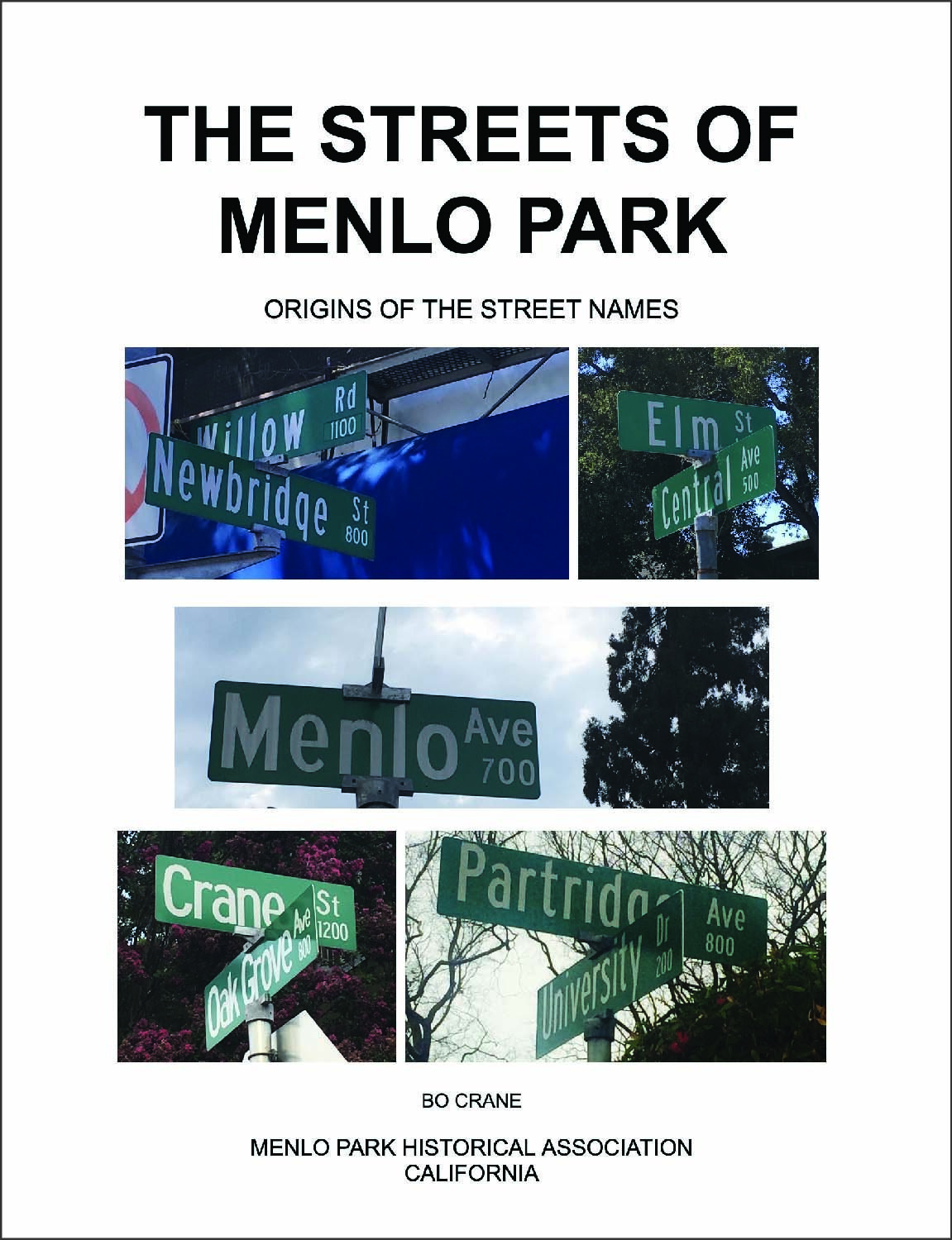 The streets of menlo park, origins of the street names by Bo Crane